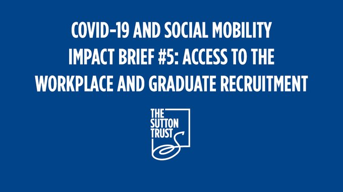 Sutton Trust report on the impact of COVID-19 on job opportunities for graduates